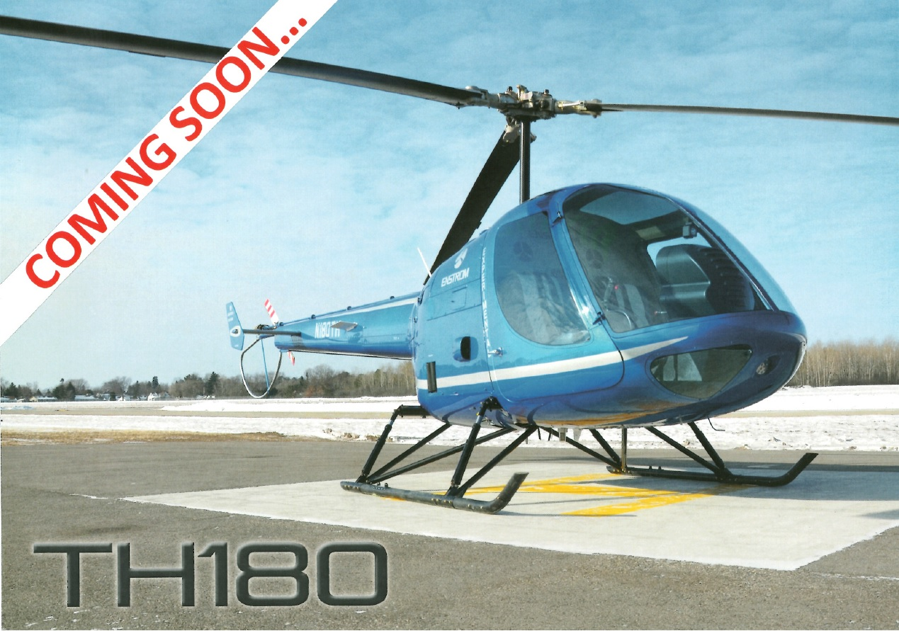 Enstrom TH180 coming soon